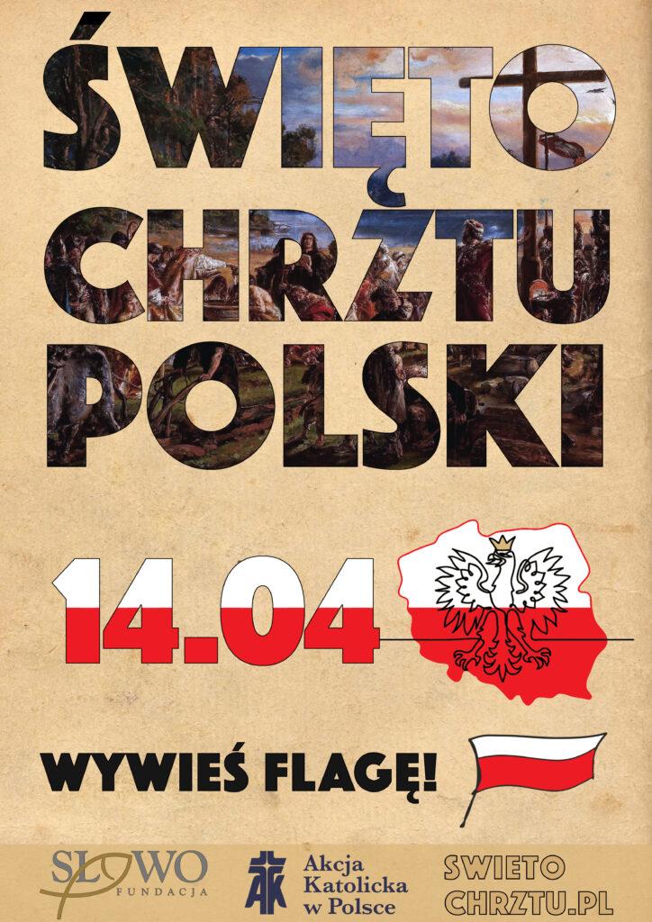 Święto Chrztu Polski 14.04 wywieś flagę