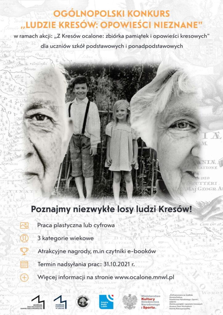 Konkurs Ludzie Kresów: Opowieści nieznane Praca plastyczna lub cyfrowa 3 kategorie wiekowe termin 31.10 www.ocaline.mnwl.pl